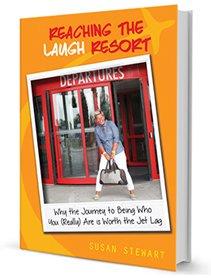 Purchase Susan Stewart's Book Reaching The Laugh Resort
