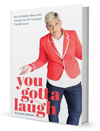 You Gotta Laugh book by Susan Stewart